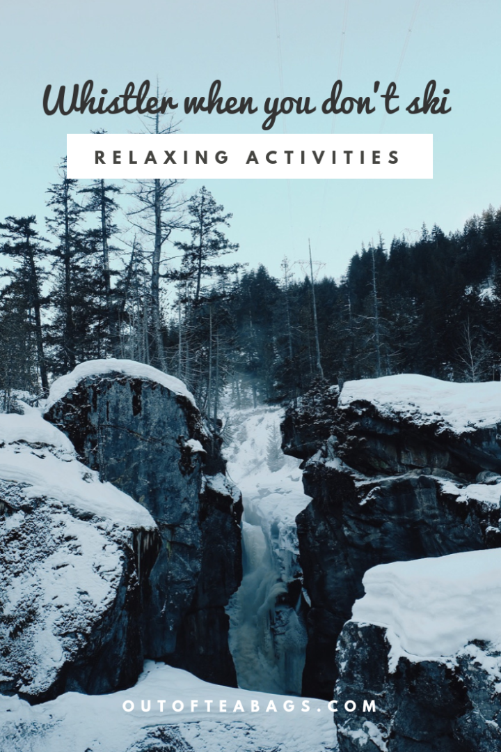 Winter in Whistler when you don't Ski – Relaxing Activities